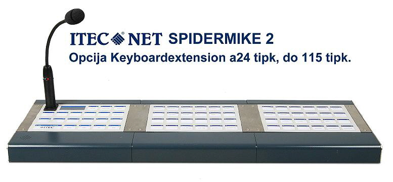 KLICNA POSTAJA SPIDER MIKE 2 KEYBOARD EXTENSION 3   777 X